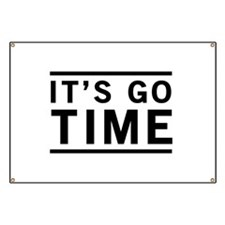 It's Go Time Banner