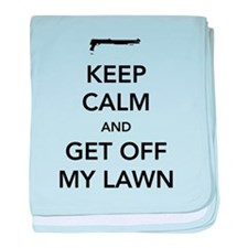 Keep Calm And Get Off My Lawn baby blanket