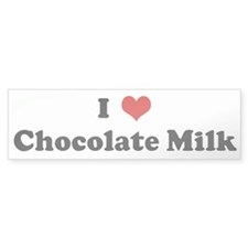 I Love Chocolate Milk Bumper Bumper Sticker