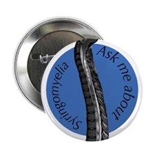 "Ask Me About Syringomyelia 2.25"" Button"