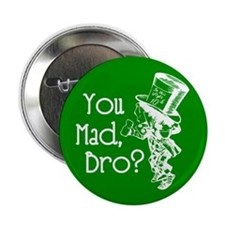 "Cute You mad bro 2.25"" Button (10 pack)"