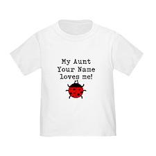 My Aunt Loves Me Ladybug T-Shirt