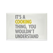 Its A Cooking Thing Rectangle Magnet