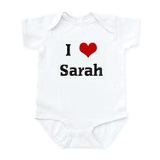 I Love Sarah Infant Bodysuit