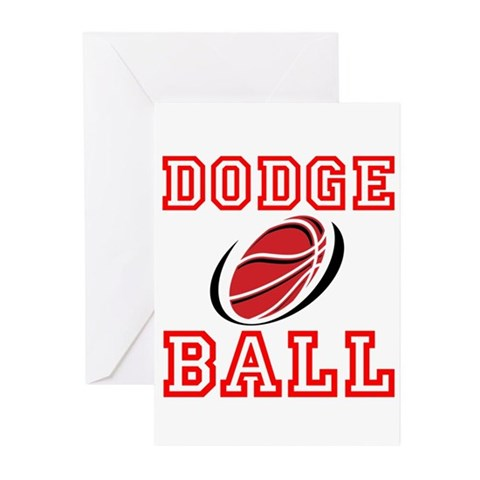 Dodge Ball Greeting Cards