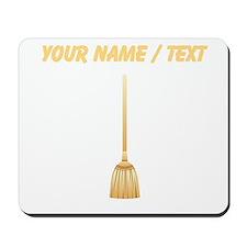 Custom Broom Mousepad