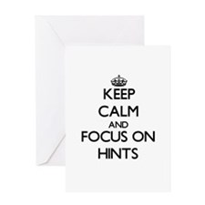 Keep Calm and focus on Hints Greeting Cards