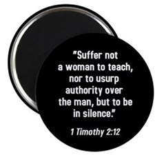 "1 Timothy 2:12 2.25"" Magnet (10 pack)"