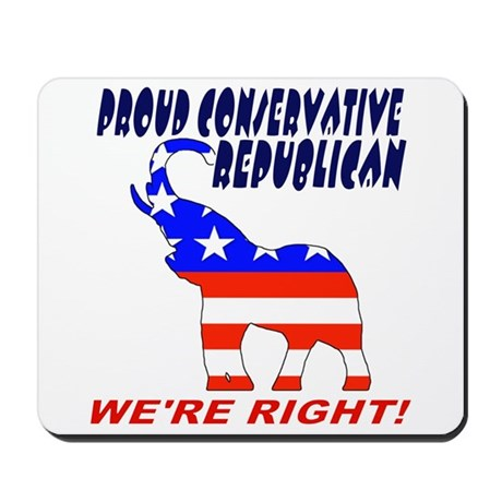 Proud Conservative Republican Mousepad
