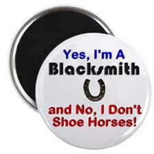 """Yes, I'm a Blacksmith"" - Magnet (10 pack)"