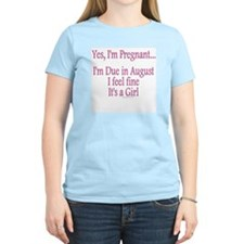 """Yes I'm Pregnant - Aug/Girl"" T-Shirt"