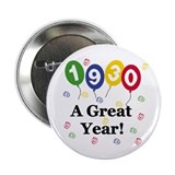 "1930 A Great Year 2.25"" Button (10 pack)"