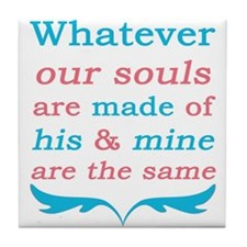 Wuthering Heights Our Souls Tile Coaster