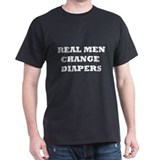 Real Men Change Diapers Tee-Shirt