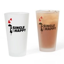 single and happy Drinking Glass