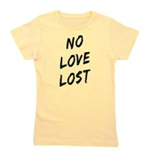No Love Lost Girl's Tee