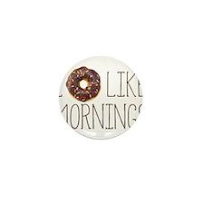 I Donut Like Mornings Mini Button (10 pack)