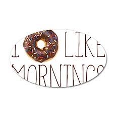 I Donut Like Mornings Wall Decal