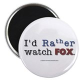 I'd Rather watch FOX. Magnet