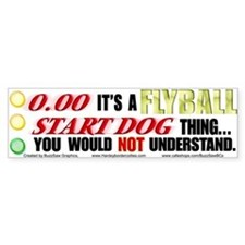 Flyball Start Dog Thing Bumper Bumper Sticker