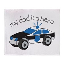 My Dad Is A Hero Throw Blanket