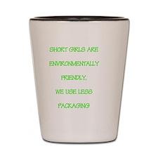 Short girls environmentally friendly Shot Glass