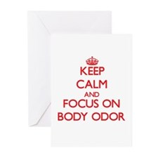 Keep Calm and focus on Body Odor Greeting Cards