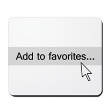 Add to Favorites Computer Mouseover Mousepad