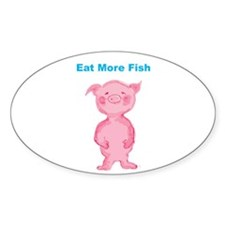 Eat more Fish Oval Decal