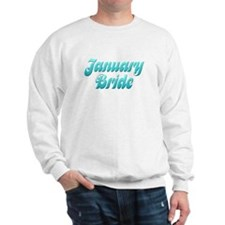 January Bride (3) Sweatshirt