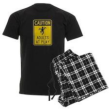 Caution Adults at Play Pajamas