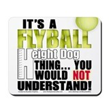 Flyball Height Dog Thing Mousepad