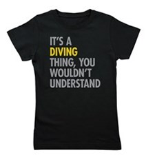 Its A Diving Thing Girl's Tee