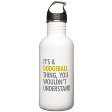 Its A Dodgeball Thing Water Bottle