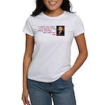 Ignorant & Free Women's T-Shirt