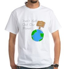 don't sell out our planet gray.PNG T-Shirt