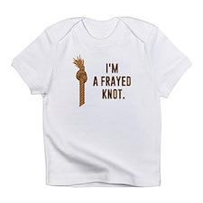 I'm a Frayed Knot Infant T-Shirt
