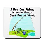 A Bad Day Fishing... Mousepad