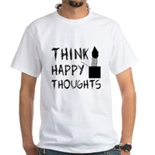 Think Happy Thoughts Shirt