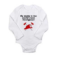 My Daddy Is The Words Best Firefighter Body Suit