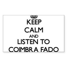 Keep calm and listen to COIMBRA FADO Decal