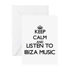 Keep calm and listen to IBIZA MUSIC Greeting Cards