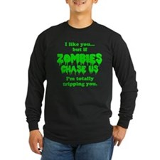 Funny Sayings - If zombies chase us Long Sleeve T-