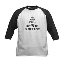 Keep calm and listen to OLDIE MUSIC Baseball Jerse