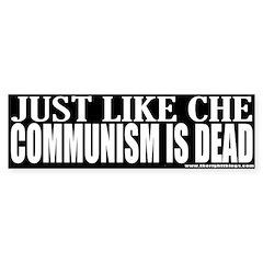 Che Like Communism Is Dead Bumper Sticker