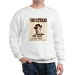 Wanted Jesse James Sweatshirt
