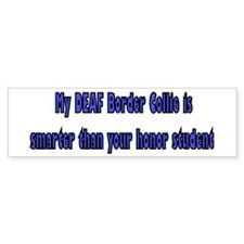 Deaf Border Collie Bumper Bumper Sticker
