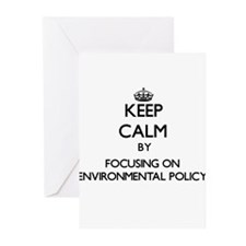 Keep calm by focusing on Environmental Policy Gree