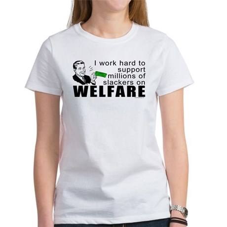 I Work Hard Women's T-Shirt