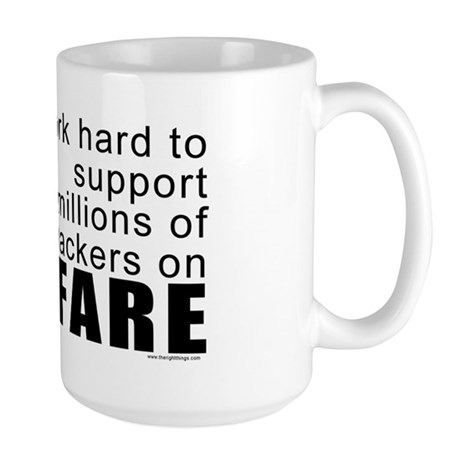 I Work Hard Large Mug